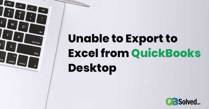 quickbooks won't export to excel
