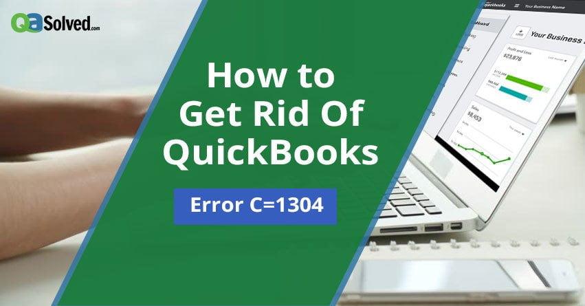 Quickbooks Error c1304 code