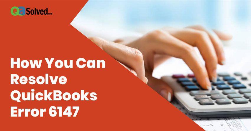 Quickbooks error 6147