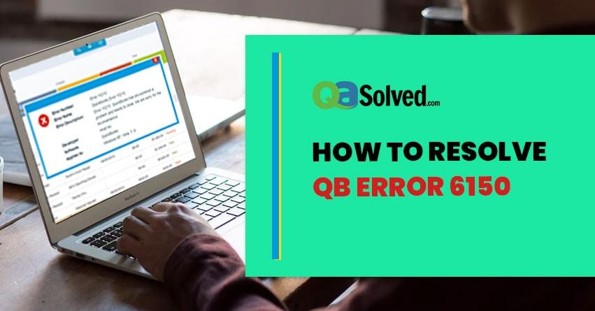 quickbooks error 6150