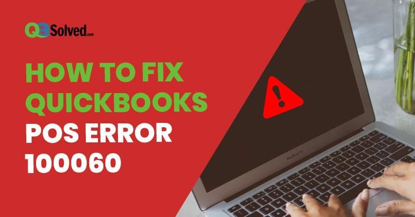 quickbooks pos error 100060