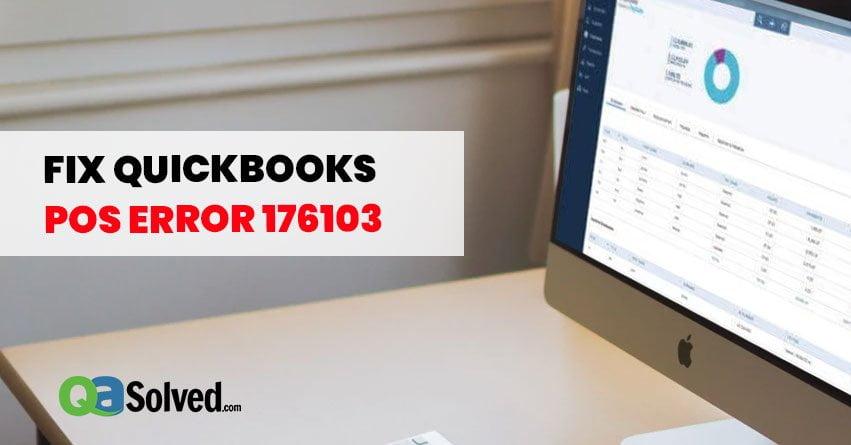 quickbooks pos error 176103