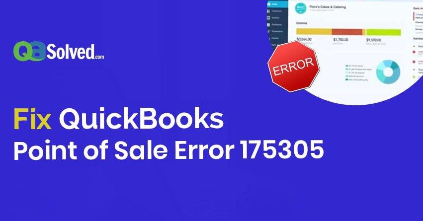 QuickBooks Point of Sale Error 175305