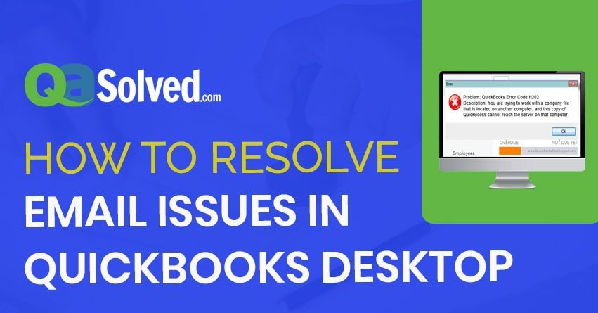 Email Issues in QuickBooks