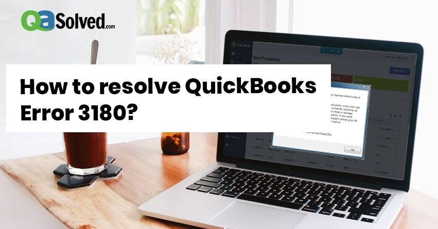 quickbooks error 3180