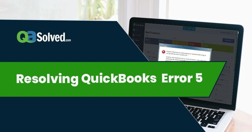 quickbooks unexpected error 5