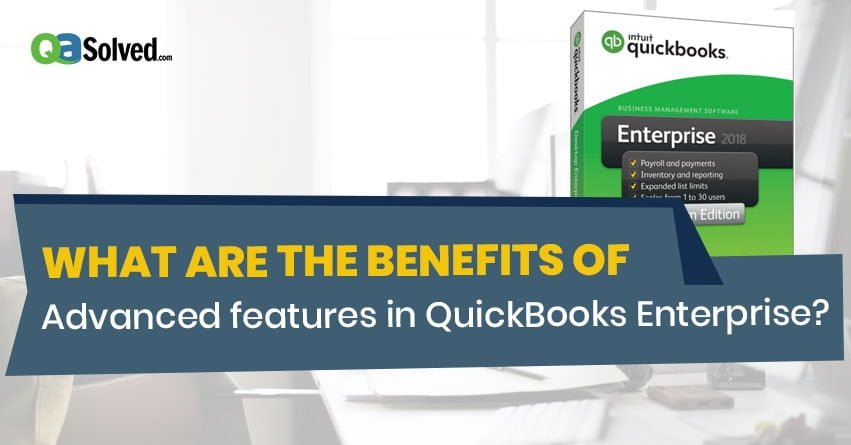 features of QuickBooks Enterprise