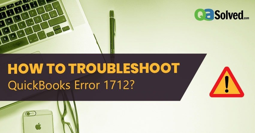 QuickBooks Error Code 1712