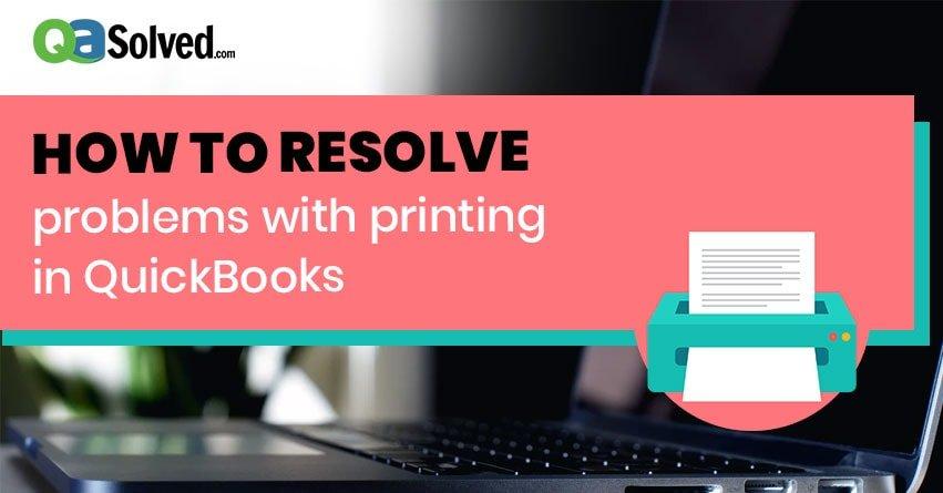quickbooks won't print