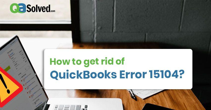 quickbooks error 15104