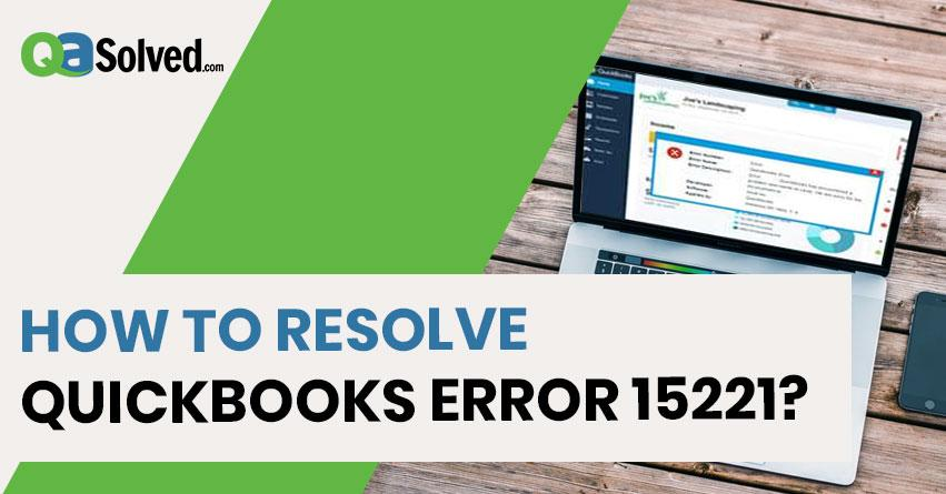 quickbooks error 15221