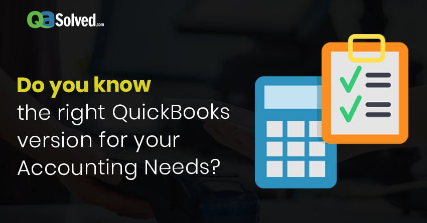 quickbooks version for your accounting needs