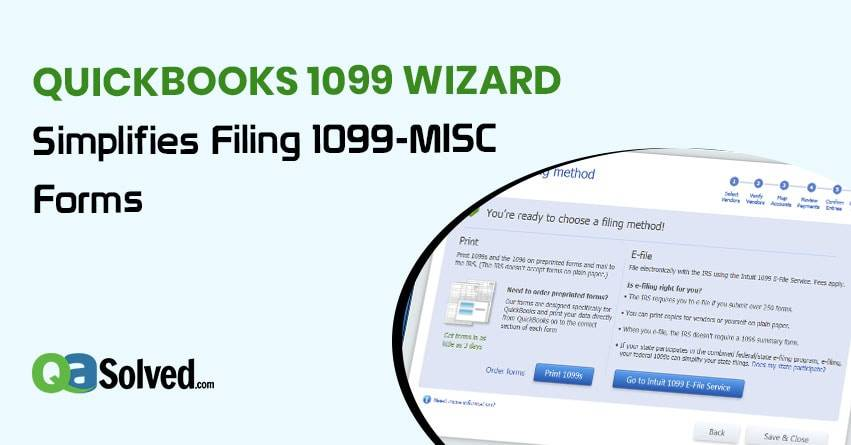 QuickBooks 1099 Wizard Simplifies Filing 1099 - MISC Forms | QASolved
