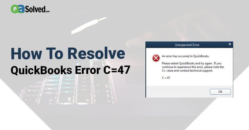 quickbooks error c=47