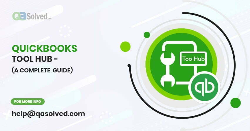 QuickBooks Tool Hub - A Complete Guide - QASolved