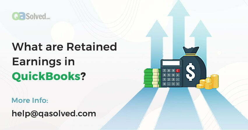 what are retained earnings in quickbooks
