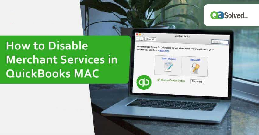 disable merchant services in quickbooks mac