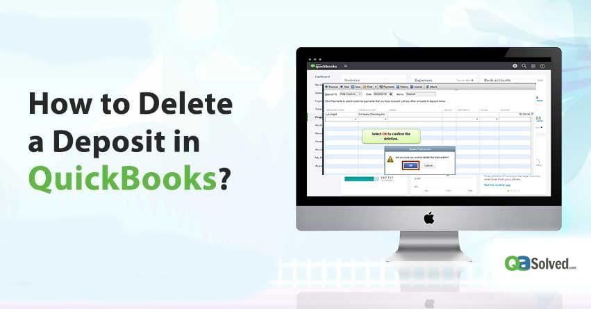 how do delete a deposit in quickbooks
