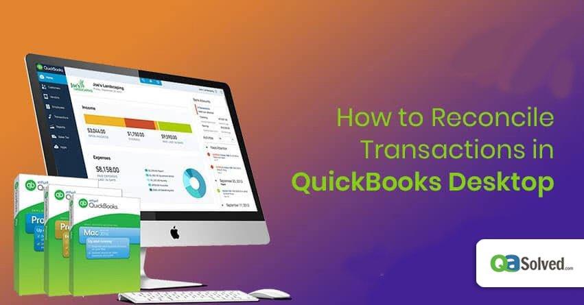 how to reconcile in quickbooks desktop