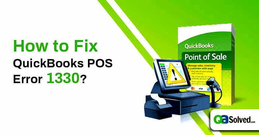 quickbooks pos error 1330