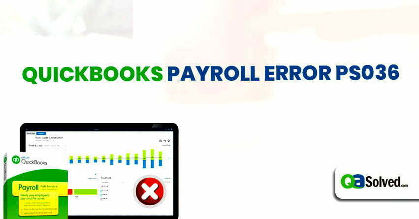 quickbooks payroll error ps036