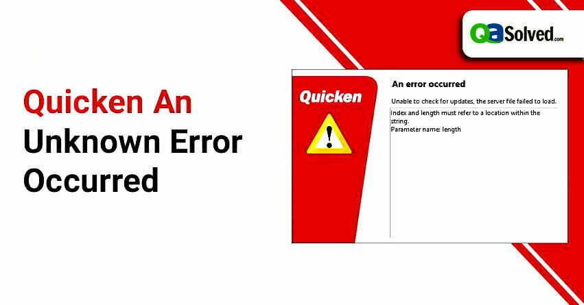 quicken an unknown error occurred