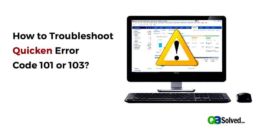quicken error code 101 or 103
