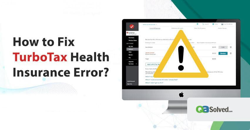 turbotax health insurance error