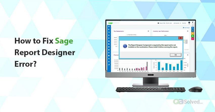 sage report designer error
