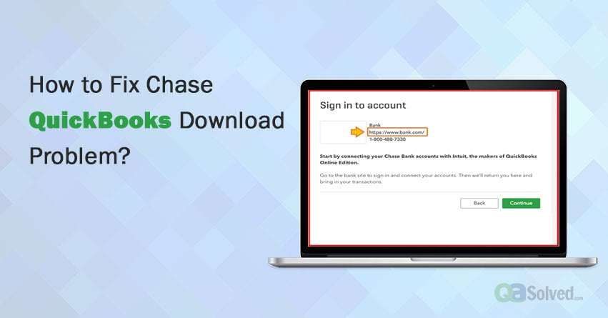 chase quickbooks download problem